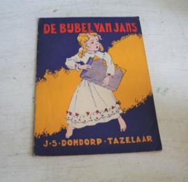 J.S. Dondorp Tazelaar - De Bijbel van Jans - 1e druk