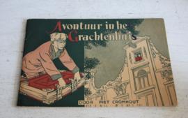 Piet Cromhout - Avonturen in het  Grachtenhuis, 1e druk