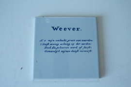 """Tegel - ambacht """"Weever"""""""