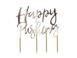 Happy Pushing Cake Topper