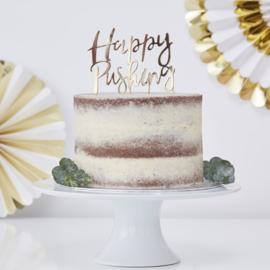 Happy Pushing Cake Topper