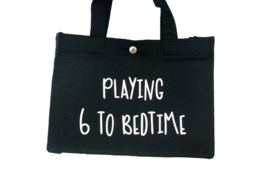 Vilten tas | Playing 6 to bedtime
