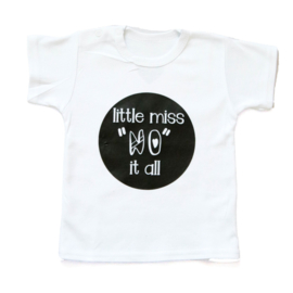 "Baby- en kindershirt | Little miss/mister ""NO"" it all"