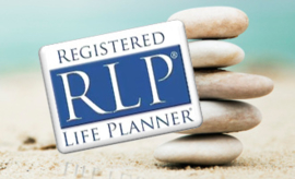 LIFE PLANNING The Complete Training to RLP®