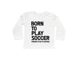 Baby/Kids BORN TO --- EIgen tekst / FORCED TO--- (Eigen tekst)