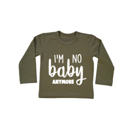 Baby/Kids Shirt I'm No Baby Anymore