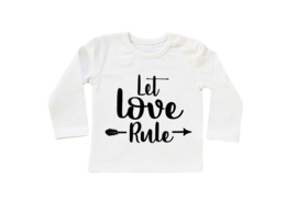 Baby/Kids Shirt Let Love Rule