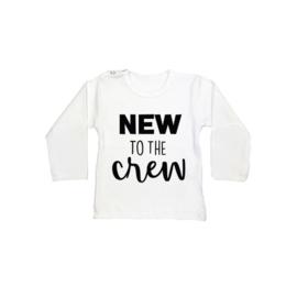Baby/Kids Shirt NEW TO THE CREW