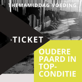 Ticket | Themamiddag Voeding: Oudere paard in top-conditie