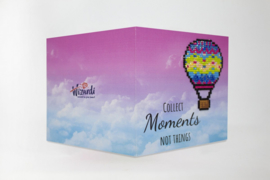 COLLECT MOMENTS, NOT THINGS WC0251