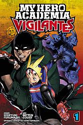 My hero academia- Vigilantes 01
