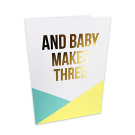 Kaart | And baby makes three