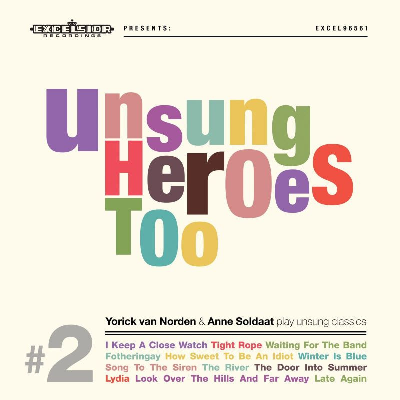 Yorick van Norden & Anne Soldaat - Unsung Heroes Too (LP+CD)