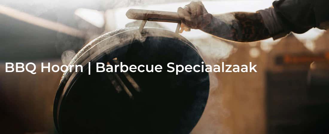 bbq hoorn - barbecue speciaalzaak