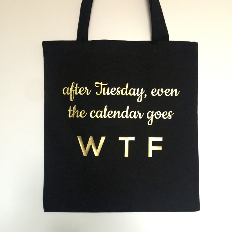 "Tote Bag ""after tuesday"""