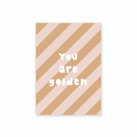 Postkaart You are Golden - Leonie van der Laan