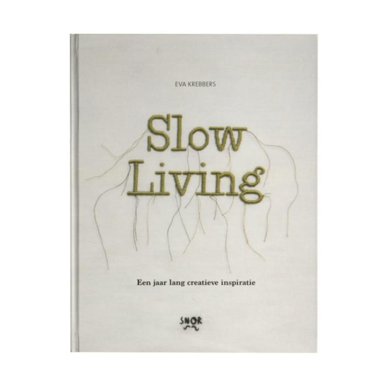 Slow Living - Eva Krebbers