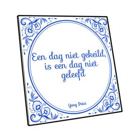 Alu Betegeling - Een dag niet gekeild