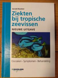 Ziekten bij tropische zeevissen - Gerald Bassleer
