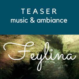 Feylina Teaser - music & movie - Sfeer