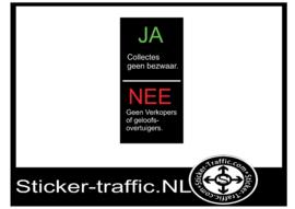 Collectes geen bezwaar/ geen verkopers of geloofsovertuigers sticker
