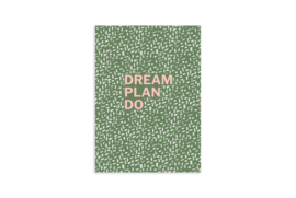 A6 Schriftje | Dream plan do