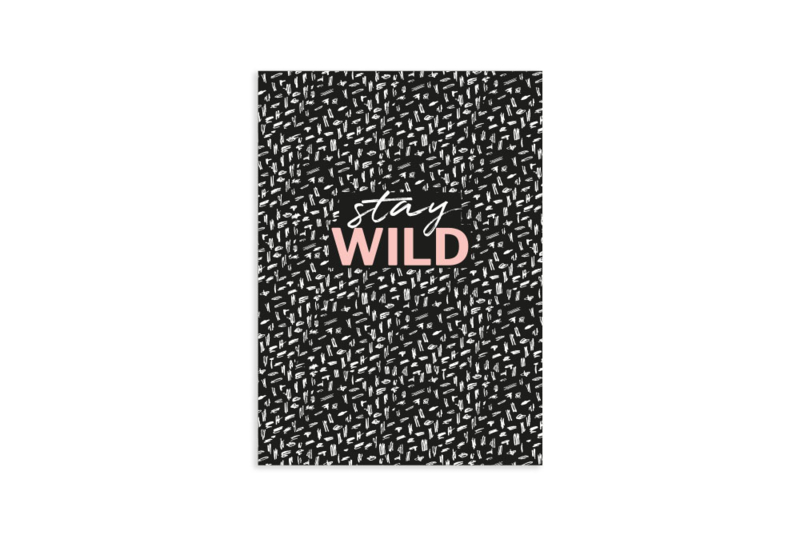 A6 Schriftje | Stay wild