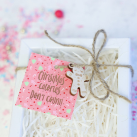 Christmas calories don't count  !  5,5 by 5,5 cm - rose gold folie -