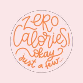 """Stickers """"ZERO CALORIES....."""" 15 stuks per vel"""