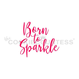 Born to Sparkle