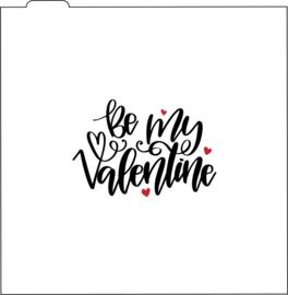Be my valentine silk screen cookie stencil