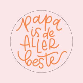 """Stickers """"PAPA IS DE ALLER BESTE"""" 15 stuks per vel"""