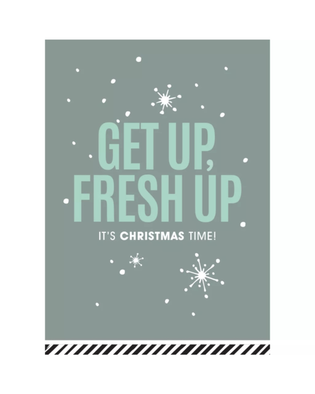 Kerstkaart - Get up Fresh up
