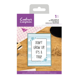 Crafter's Companion Clear stempel - Don't Grow Up