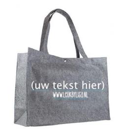 Vilten tas grijs groot, bedrukt met tekst naar keuze