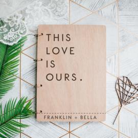 Gastenboek hout - This love is ours