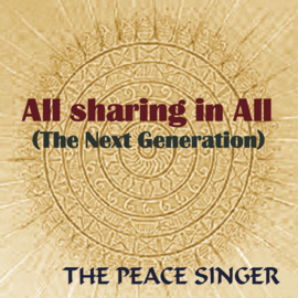 All sharing in All (The Next Generation) - The Peace Singer - Single
