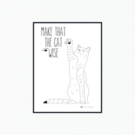 Make that the cat wise - Poster