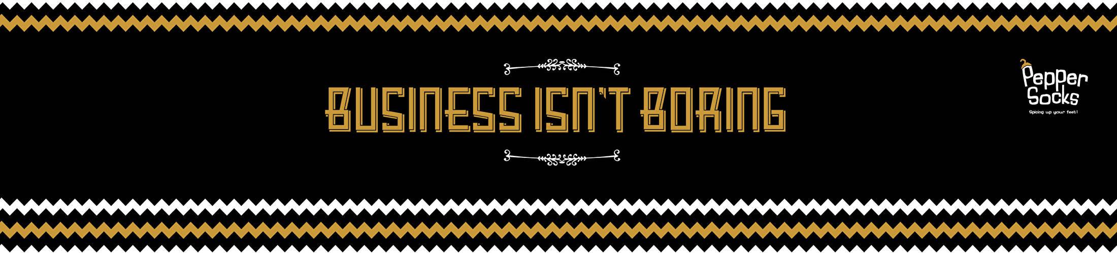 Business isn't boring