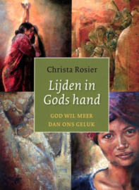 Suffering in Gods Hand (availble in Dutch language only)