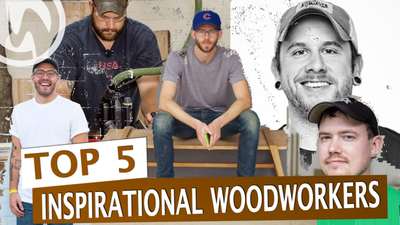 Woodworking YouTubers that inspired me!