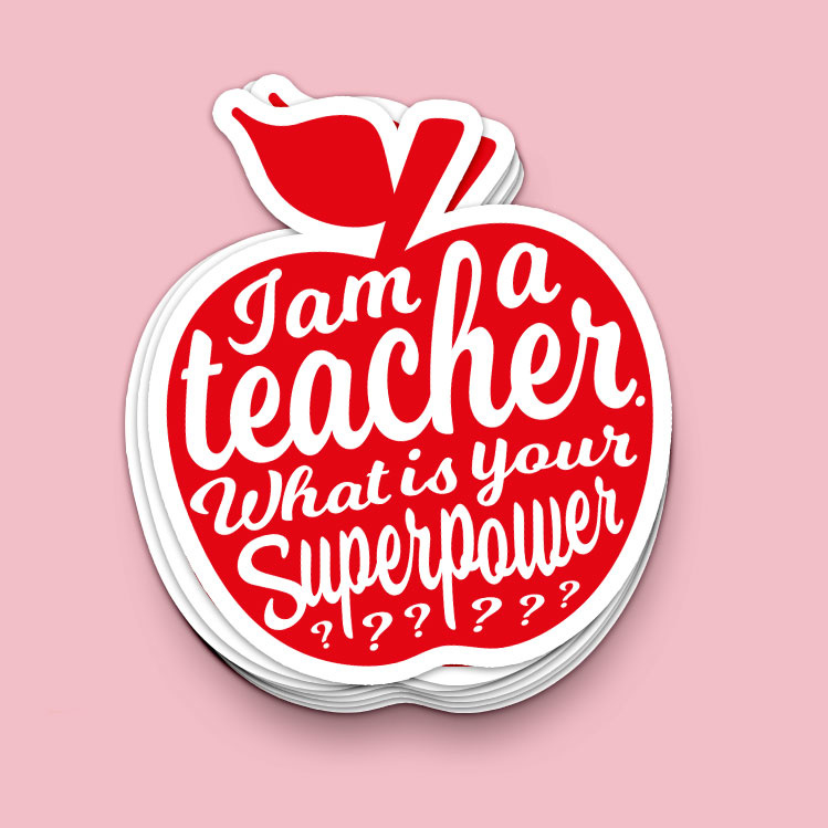 Sticker XL | I am a teacher