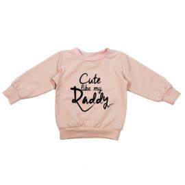 Sweater | Cute Like my Daddy | 4 Kleuren