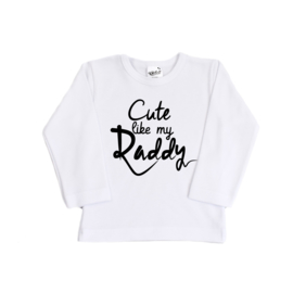 Shirt - Cute like my Daddy