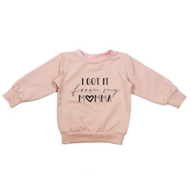 Sweater | I Got it from my Momma | 4 Kleuren