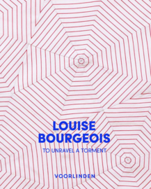 Catalogus Louise Bourgeois – To Unravel a Torment