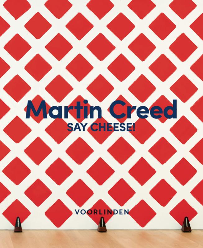 Catalogus Martin Creed – SAY CHEESE!