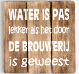 Water is pas