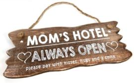 Mom's hotel