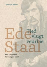 Ede Staal – Tied vlugt veurbie